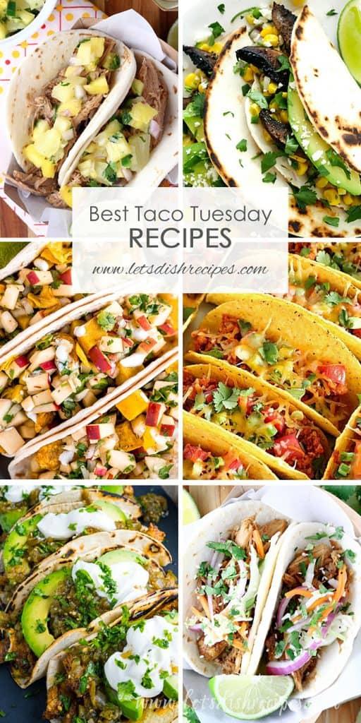 Best Taco Tuesday Recipes
