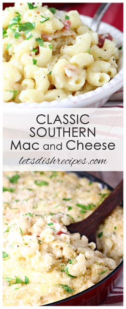 Classic Southern Mac and Cheese