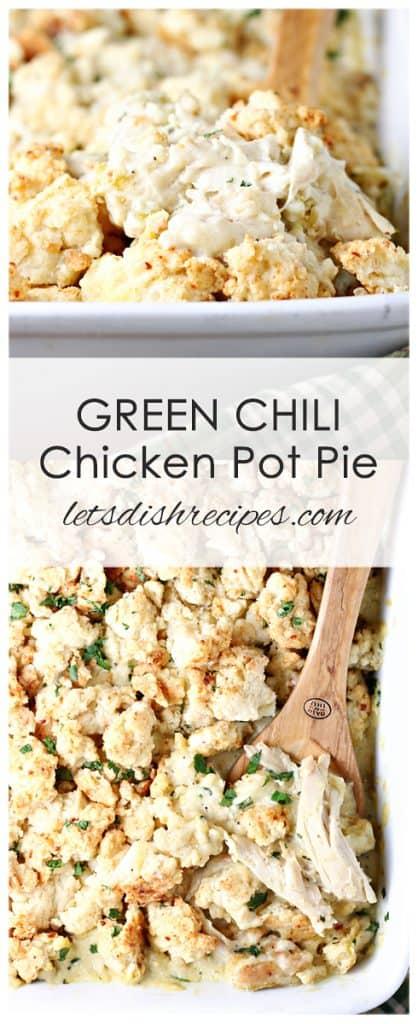 Green Chile Chicken Pot Pie