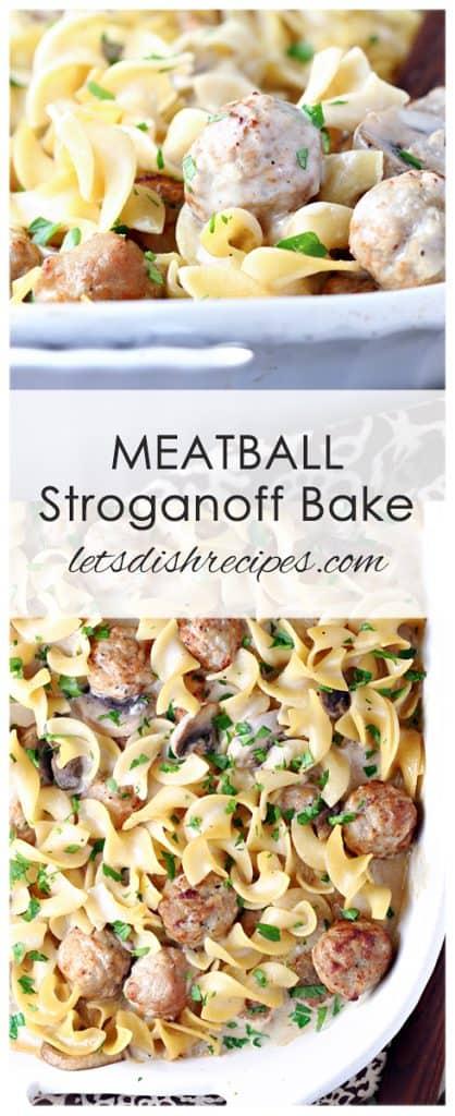 Meatball Stroganoff Bake