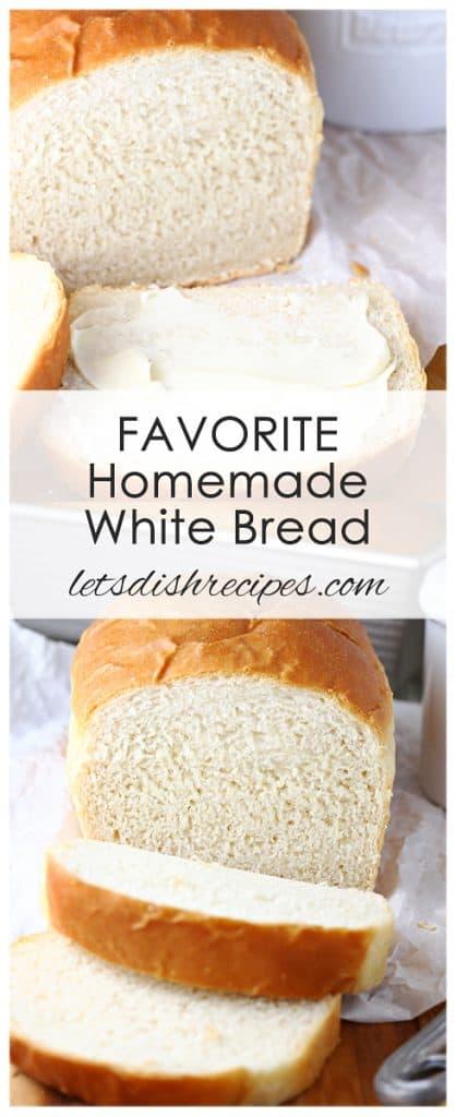 Favorite Homemade White Bread
