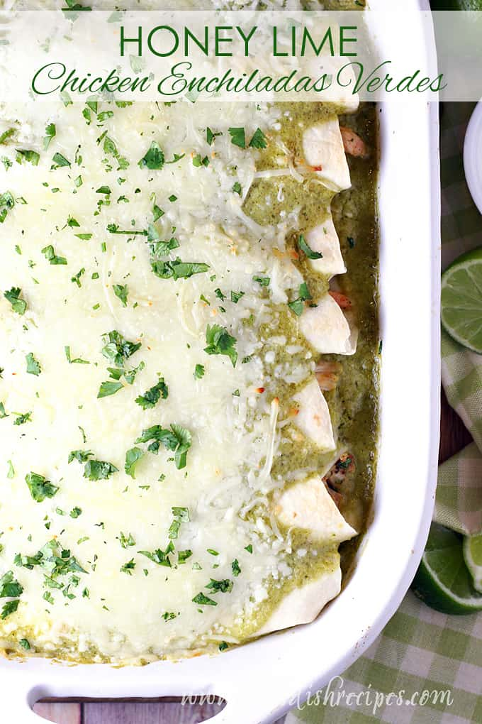 Honey Lime Chicken Enchiladas Verdes Let S Dish Recipes