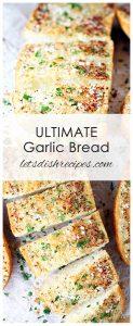 Utlimate Garlic Bread