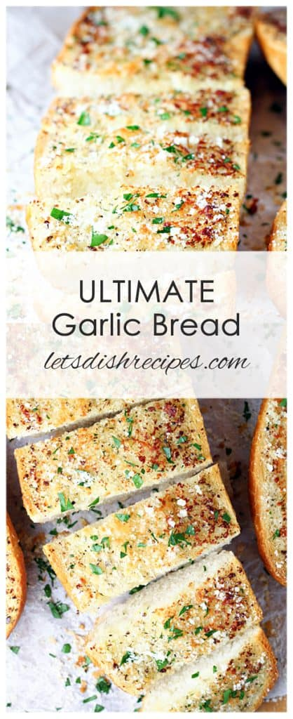 Utlimate Garlic Bread