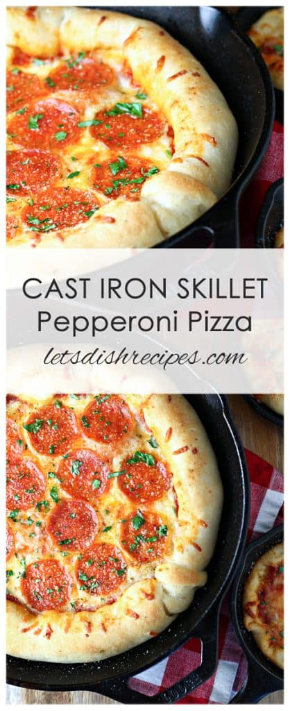 Cast Iron Skillet Pepperoni Pizza