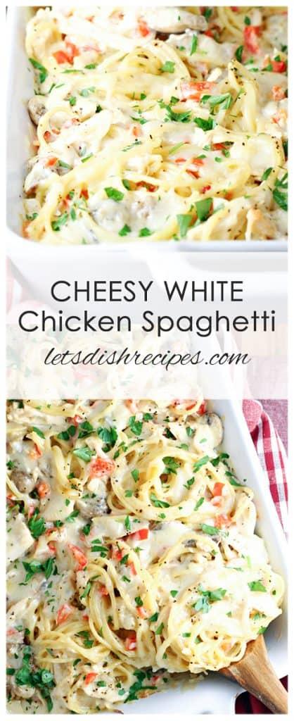 Cheesy White Chicken Spaghetti
