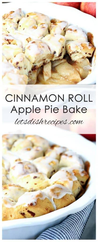 Cinnamon Roll Apple Pie Bake