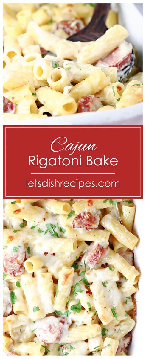 Cajun Rigatoni Bake
