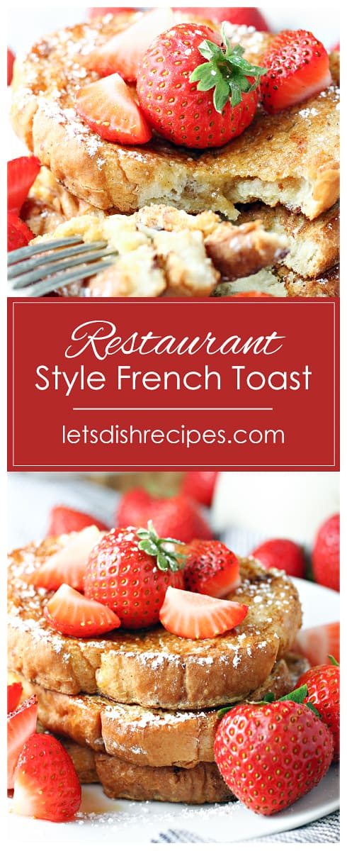 Restaurant Style French Toast