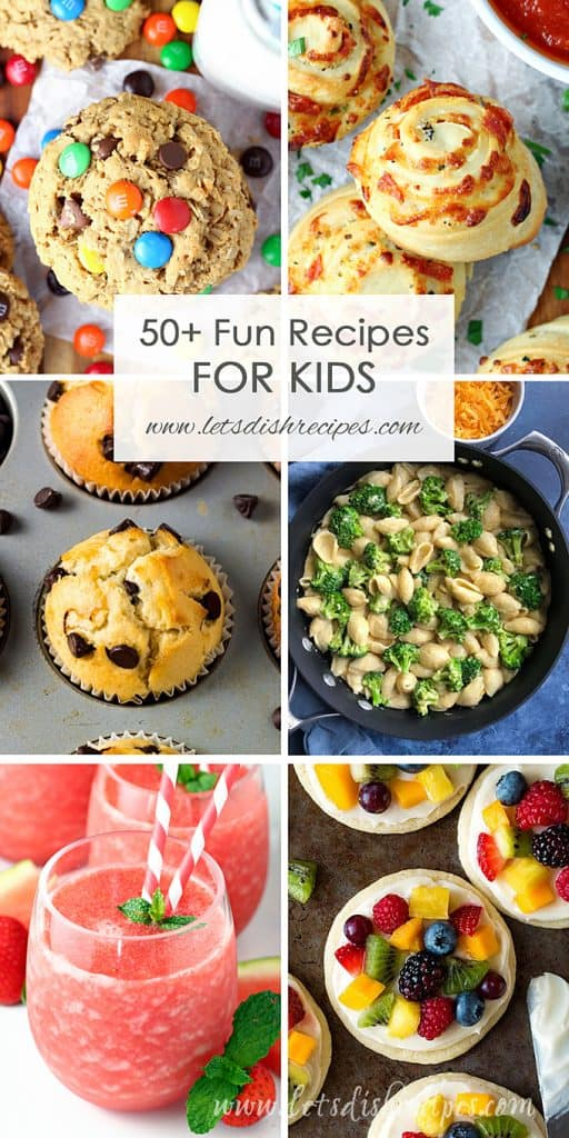50 Plus Fun Recipes for Kids