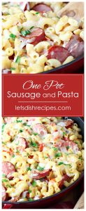 One Pot Sausage Pasta Skillet