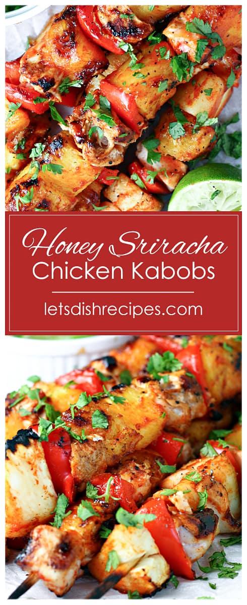 Honey Sriracha Chicken Kabobs