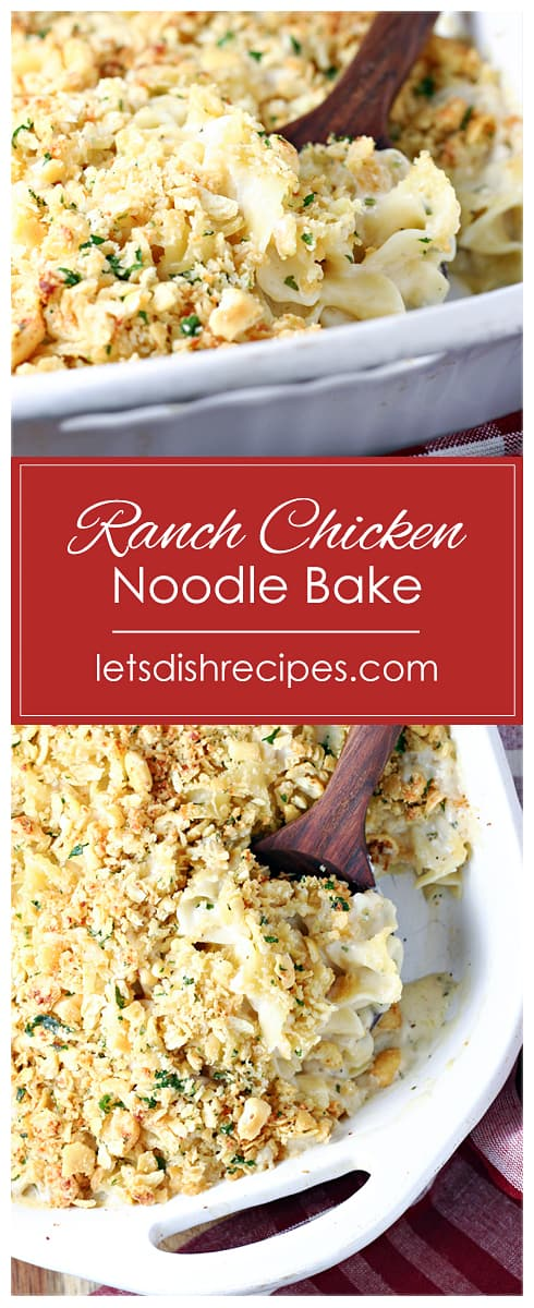 Cheesy Ranch Chicken Noodle Bake