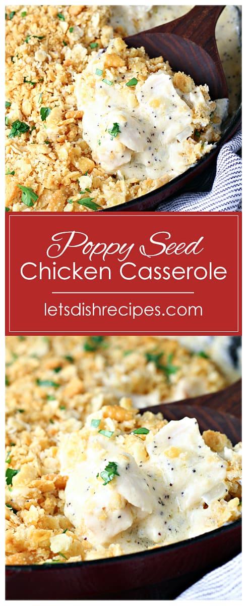 Cheesy Poppy Seed Chicken Casserole
