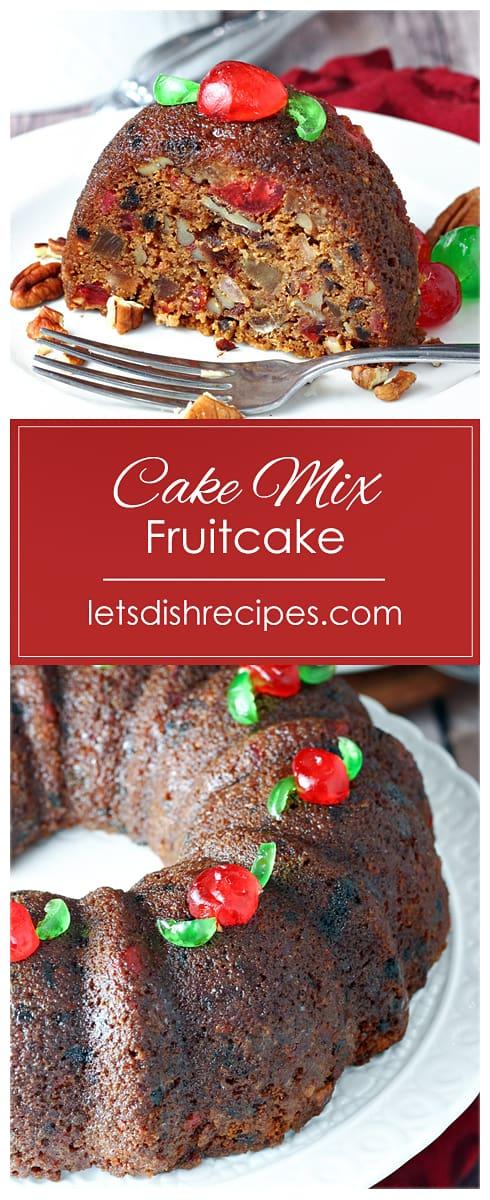 Shortcut Cake Mix Fruitcake