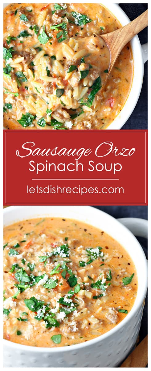 Sausage Orzo and Spinach Soup