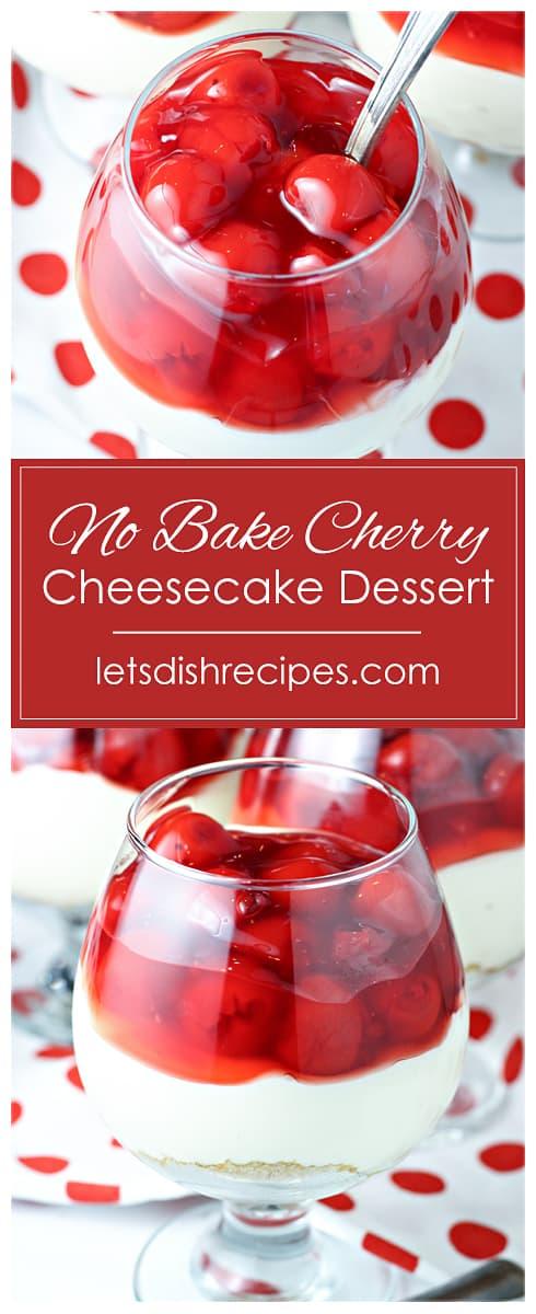 No-Bake Cherry Cheesecake Dessert