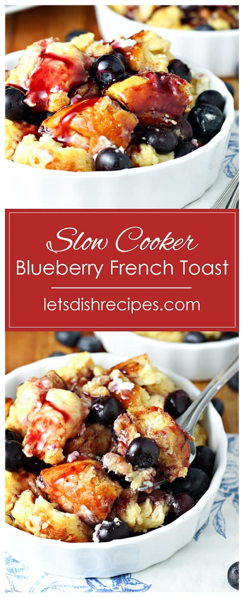Overnight Slow Cooker Blueberry French Toast