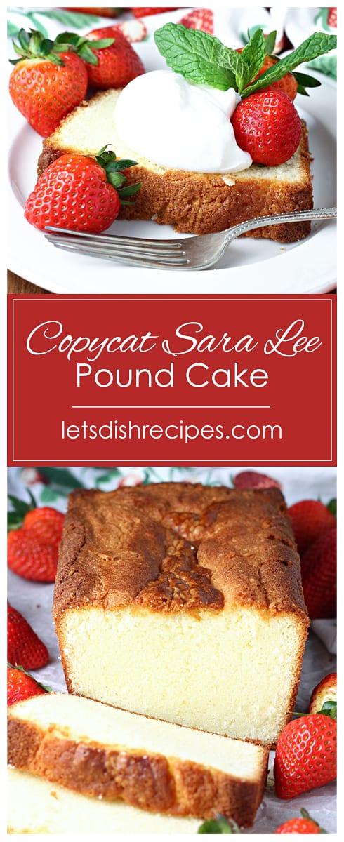 Copycat Sara Lee Pound Cake