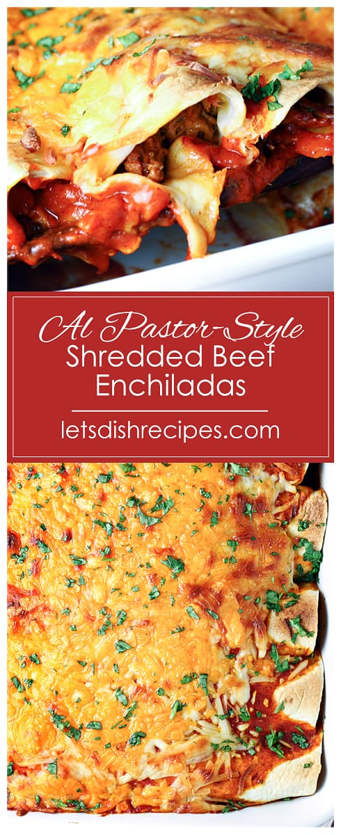 Al Pastor-Style Shredded Beef Enchiladas
