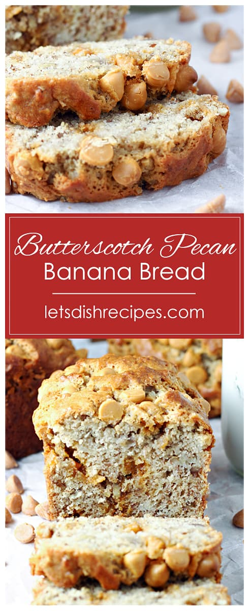 Butterscotch Pecan Banana Bread
